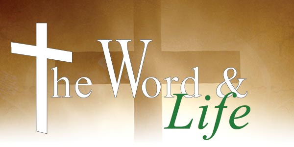 The Word and Life